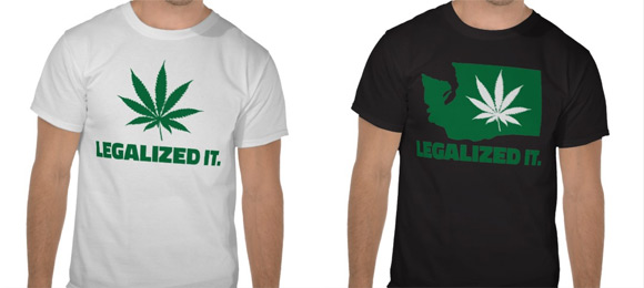 &quot;Legalized It &quot; designs on my Zazzle store
